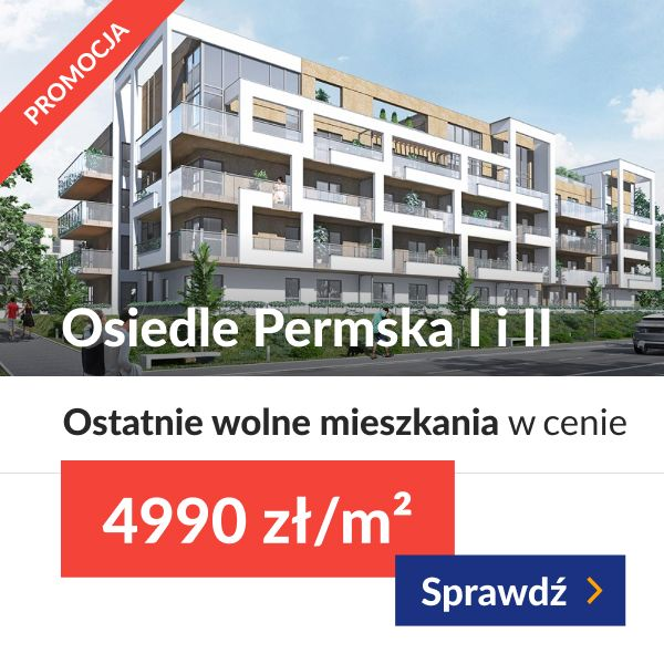 Osiedle Permska - ostatnie wolne mieszkania w cenie 4990 zł/m2
